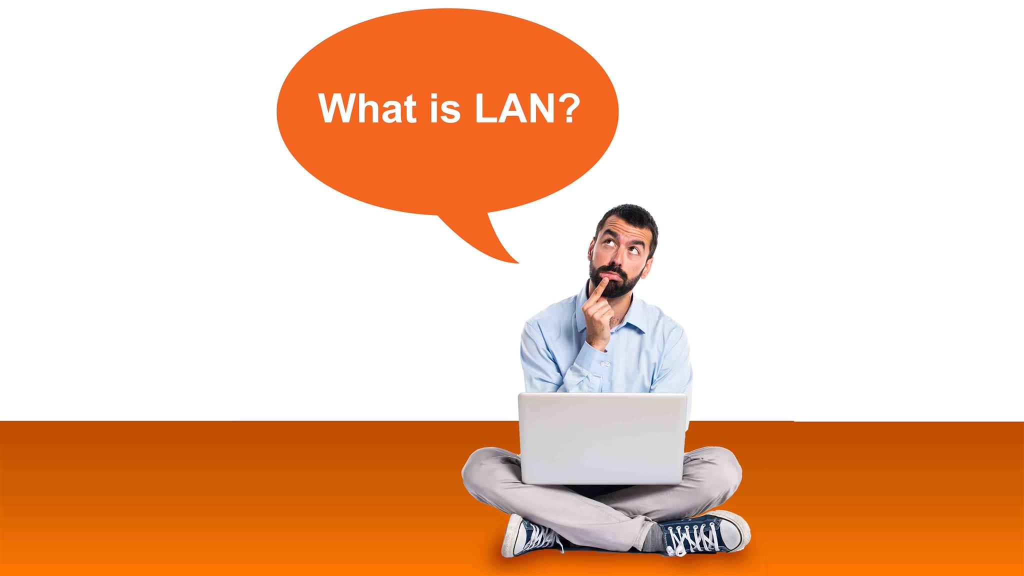 What Is LAN Used For?